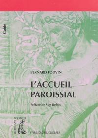 Bernard Podvin - L'accueil paroissial.