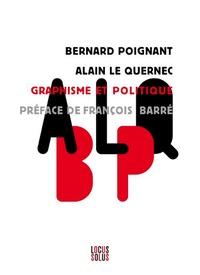 Bernard Poignant et Alain Le Quernec - Graphisme et politique.