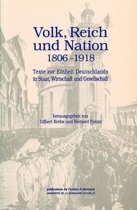 Bernard Poloni et Gilbert Krebs - Dokumente zur deutschen Geschichte und Kultur - Volk, Reich und Nation.