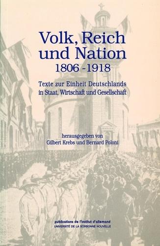 Dokumente zur deutschen Geschichte und Kultur. Volk, Reich und Nation