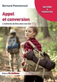 Bernard Pomereuil - Appel et conversion - L'inattendu de Dieu dans nos vies.