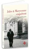 Bernard Pouchèle - Jules & Maryvonne enquêtent.