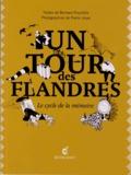 Bernard Pouchèle - Un tour des Flandres - Le cycle de la mémoire.