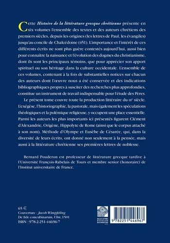 Histoire de la littérature grecque chrétienne des origines à 451. Tome 3, De Clément d'Alexandrie à Eusèbe de Césarée