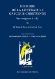 Bernard Pouderon et Enrico Norelli - Histoire de la littérature grecque chrétienne des origines à 451 - Tome 2, De Paul de Tarse à Irénée de Lyon.