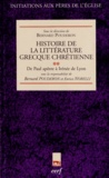 Bernard Pouderon et Enrico Norelli - Histoire de la littérature grecque chrétienne - Tome 2, De Paul apôtre à l'Irénée de Lyon.