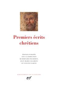 Bernard Pouderon et Jean-Marie Salamito - Premiers écrits chrétiens.