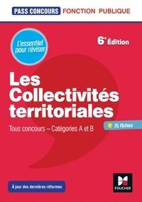 Xavier Cabannes et Bernard Poujade - Pass'Concours - Les Collectivités territoriales - 6e édition - Révision et entrainement.