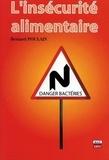 Bernard Poulain - L'insécurité alimentaire - Problèmes de bactéries.