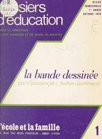 Bernard Pourprix et Claude Thollon-Pommerol - La bande dessinée.