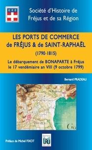 Bernard Pradeau - Les ports de Fréjus et de Saint-Raphaël.