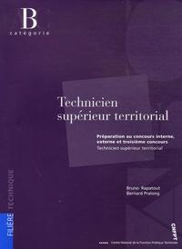 Bernard Pralong et Bruno Rapatout - Concours interne, externe et troisième concours de technicien supérieur territorial - Catégorie B.