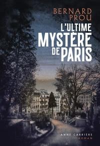 Téléchargez des ebooks gratuits txt L'ultime mystère de Paris en francais