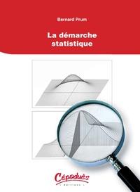 La démarche statistique - Bernard Prum pdf epub