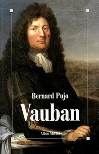 Bernard Pujo et Bernard Pujo - Vauban.