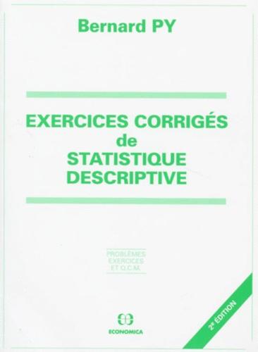 Exercices Corriges De Statistique Descriptive De Bernard Py Livre Decitre