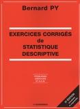 Bernard Py - Exercices corrigés de statistique descriptive - Problèmes, exercices et QCM.