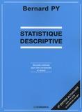 Bernard Py - Statistique descriptive - Nouvelle méthode pour bien comprendre et réussir.