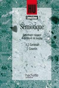 Bernard Quemada et François Rastier - Sémiotique - Dictionnaire raisonné de la théorie du langage.