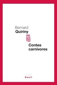 Bernard Quiriny - Contes carnivores.