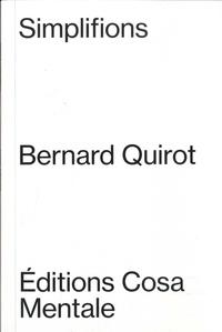 Bernard Quirot - Simplifions.