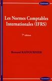 Bernard Raffournier - Les normes comptables internationales (IFRS).