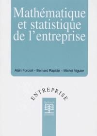 Bernard Rapidel et Michel Viguier - Mathématique et statistique de l'entreprise.