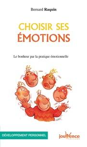 Histoiresdenlire.be Choisir ses émotions - Le bonheur par la pratique émotionnelle Image