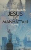 Bernard Raquin - Jésus de Manhattan.