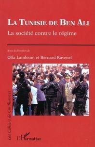 Bernard Ravanel et  Collectif - La Tunisie de Ben Ali. - La société contre le régime.
