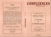 Bernard Ravenel et Jean-Paul Chagnollaud - Confluences Méditerranée N° 7, Eté 1993 : L'Europe et la Méditerranée.