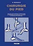 Bernard Regnauld - Chirurgie du pied.