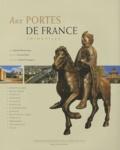 Bernard Reimeringer - Aux portes de la France - Thionville.