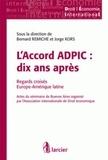 Bernard Remiche et Jorge Kors - L'Accord ADPIC : dix ans après - Regards croisés Europe-Amérique latine.
