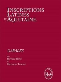 Bernard Rémy et Marianne Thauré - Inscriptions Latines d'Aquitaine - Gabales.