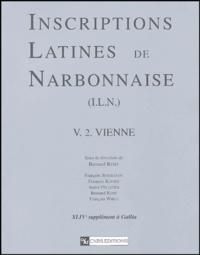 Bernard Rémy et François Bertrandy - Inscriptions latines de Narbonnaise (ILN) - Volume 2, Vienne.