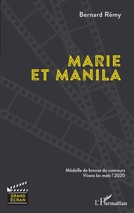 Bernard Rémy - Marie et Manila.