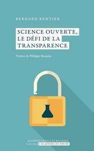 Bernard Rentier - Science ouverte, le défi de la transparence.