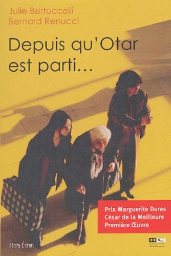 Bernard Renucci - Depuis qu'Otar est parti.