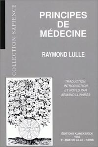 Bernard Ribémont - Principes de médecine.