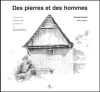 Bernard Richard - Des pierres et des hommes.