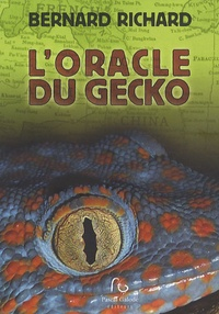 Bernard Richard - L'oracle du Gecko.