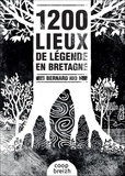 Bernard Rio - 1200 lieux de légendes en Bretagne.