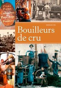 Bernard Rio - Bouilleurs de cru.