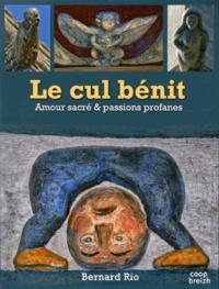 Le cul bénit - Amour sacré et passions profanes.pdf