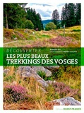 Bernard Rio et Bruno Colliot - Les plus beaux trekkings des Vosges.