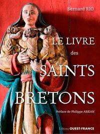 Bernard Rio - Livre des saints bretons.