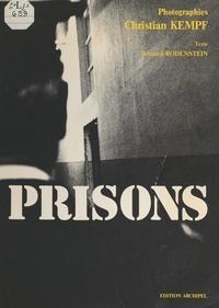 Bernard Rodenstein et Christian Kempf - Prisons.