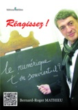 Bernard roge Mathieu - Le numerique t'en souvient il ?.