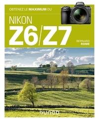 Bernard Rome - Obtenez le maximum du Nikon Z6/Z7.